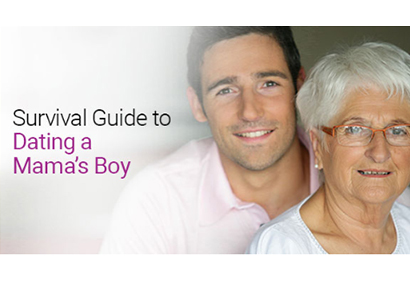 Survival Guide to Dating a Mama's Boy